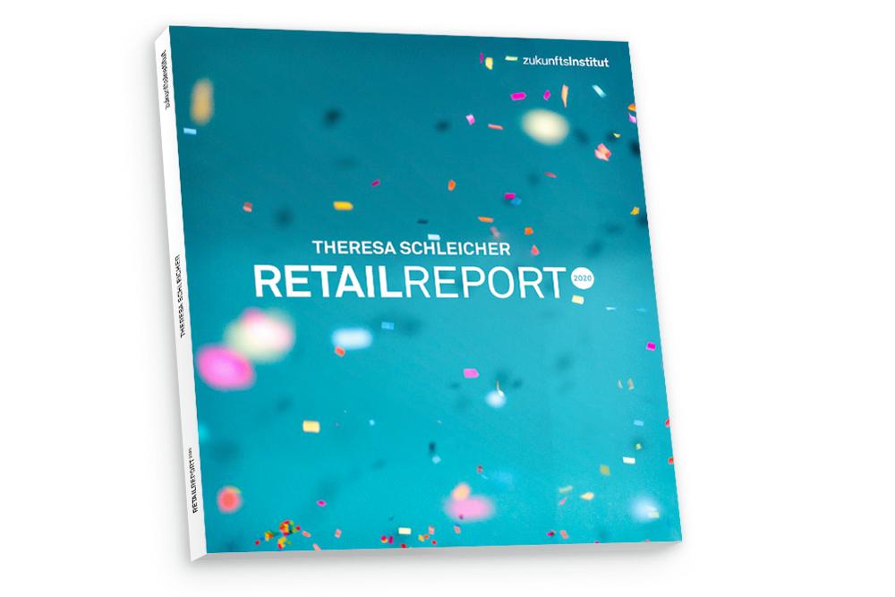 Zukunftsinstitut: Retail Report 2020