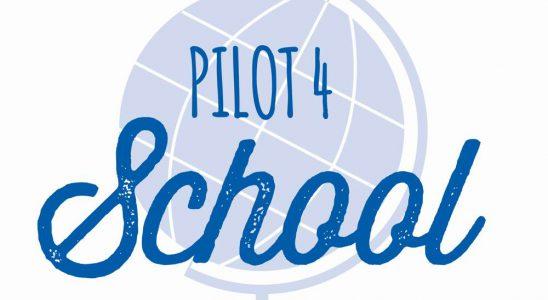 Pilot 4 School