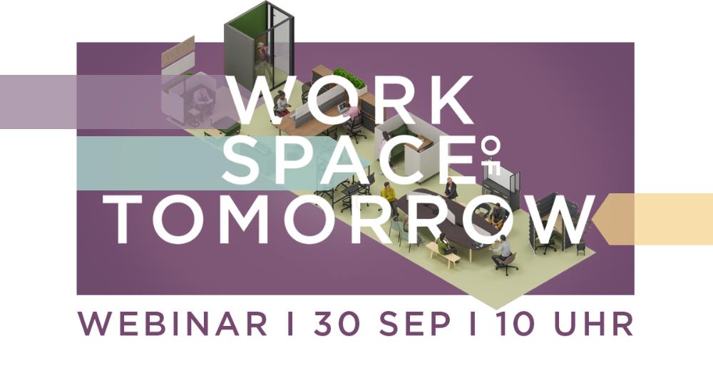 Live-Webinar: Workspace of tomorrow